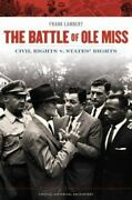 The Battle Of Ole Miss Civil Rights V. Statesand039 Rights [critical Historical Enco