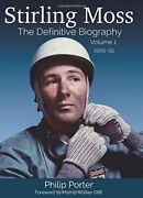 Stirling Moss The Definitive Biography Volume 1 By Philip Book The Fast Free