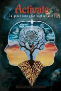 Activate A Guide Into Your Highest Self Paperback By Stillwater Zachariah...