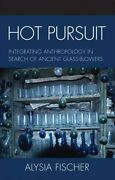 Hot Pursuit Integrating Anthropology In Search Of Ancient Glass-blowers Ha...
