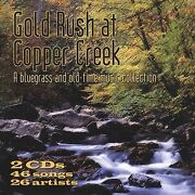 Gold Rush At Copper Creek By Various Artists