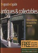 The Good Web Guide To Antiques And Collectables The Simple Way To Explore The