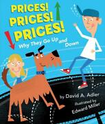 Prices Prices Prices Why They Go Up And Down By David A. Adler English Har
