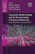 Community Wealth Building And The Reconstruction Of American Democracy Can We Ma
