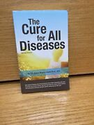 The Cure For All Diseasesabridged Version By Hulda Regehr Clark 1995-paperback