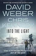 Into The Light Out Of The Dark 2 By Weber David Book The Fast Free Shipping