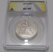 1875 Anacs Au55 Seated Liberty Half Dollar Dollar Off-white Moderate Luster