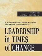 Leadership In Times Of Change, Christ, William G., Paperback