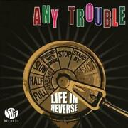 Any Trouble Life In Reverse Cd 2007 Highly Rated Ebay Seller Great Prices
