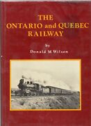 The Ontario And Quebec Railway Donald Wilson Canadian Pacific Southern Ontario