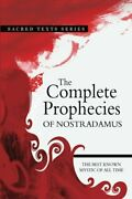 The Complete Prophecies Of Nostradamus By Nostradamus Book The Fast Free