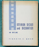 1968 Interior Design And Decoration An Outline Francis Geck Spiral Bound 250 Pages
