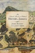The Natural Moral And Political History Of Jamaica And The Territories Thereo