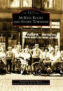 Mckees Rocks And Stowe Township Images Of America A... By Mckees Rocks Histori