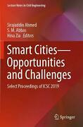 Smart Cities--opportunities And Challenges Select Proceedings Of Icsc 2019 Eng