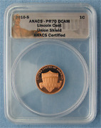 2010-s Proof Lincoln Union Shield Cent - Anacs Graded Pr70 Dcam 1c Penny