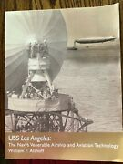 Uss Los Angeles The Navy's Venerable Airship By William Althoff