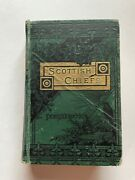The Scottish Chiefs By Jane Porter Circa Mid - Late 1800s