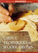 Useful Techniques For Woodcarvers, , The Best From Woodcarving Magazine, Very Go
