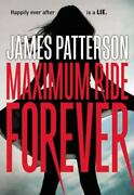Maximum Ride Forever Patterson, James Paperback Used - Very Good
