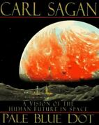 Pale Blue Dot A Vision Of The Human Future In Space Sagan, Carl Hardcover Used