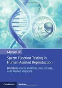 Manual Of Sperm Function Testing In Human Assisted Reproduction Book The Fast