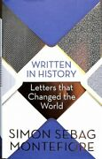 Written In History Letters That Changed The World Hardcover By Sebag Monte...