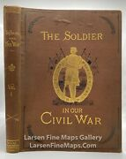 1884 The Soldier In Our Civil War Vol 1 Pictorial History 1861-65 Paul Mottelay