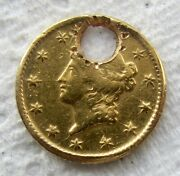 1849 Type 1 Liberty Head 1 Gold Piece Holed Rare Date And Type Coin Holed