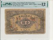T'ien Ching Te Ho Ch'ien Hao China 1 1909-10 Tientsin, Rare Pmg 12