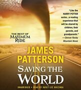 Maximum Ride Saving The World And Other Extreme Sports By Patterson, James The