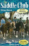 The Saddle Club. Stray Horse By Bryant Bonnie Book The Fast Free Shipping
