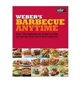 Weberand039s Barbecue Anytime Over 190 Inspirational Recipes T... By Purviance Jamie
