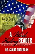 A Black History Reader 101 Question You Never Thought To Ask By Dr. Claud An…