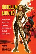 Hoodlum Movies Seriality And The Outlaw Biker Film Cycle 1966-1972 By Stanf…