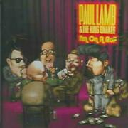 Paul Lamb/paul Lamb And The King Snakes - I'm On A Roll New Cd