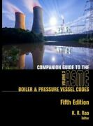 Companion Guide To The Asme Boiler And Pressure Vess.. 9780791861318 By Rao, K. R.