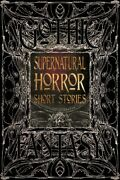 Supernatural Horror Short Stories Hardcover By Flame Tree Studio Cor Luck...