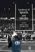 Handbook Of Sports And Media Paperback By Raney Arthur A. Edt Bryant Je...