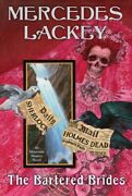 Bartered Brides, Hardcover By Lackey, Mercedes, Brand New, Free Shipping In T...