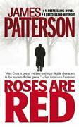 Roses Are Red Turtleback School And Library Binding Edition Alex Cross Novel…