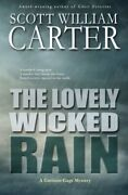 The Lovely Wicked Rain A Garrison Gage Mystery By Carter, Scott William Pap…