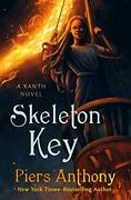 Skeleton Key The Xanth Novels, 44 By Anthony, Piers Hardcover