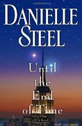 Until The End Of Time A Novel By Steel, Danielle Hardcover