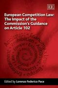 European Competition Law The Impact Of The Commissionand039s Guidance On Article...