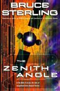 The Zenith Angle Bruce Sterling Hardcover Collectible - Very Good