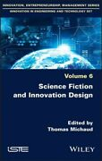 Science Fiction And Innovation Design Hardcover By Michaud Thomas Edt Br...