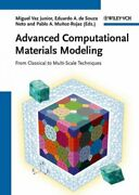 Advanced Computational Materials Modeling From Classical To Multi-scale Tec...
