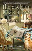 The Skeleton Takes A Bow A Family Skeleton Mystery By Perry Leigh Mass Ma…