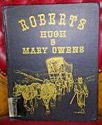 1973 Hugh Roberts And Mary Owens History And Genealogy Lds Morman Pioneer L D S